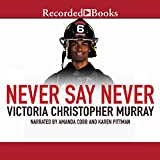 img - for Never Say Never book / textbook / text book