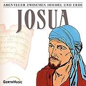 Josua (Abenteuer zwischen Himmel und Erde 7) | Günter Schmitz