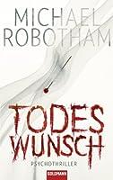 Todeswunsch: Psychothriller (Joe O'Loughlin und Vincent Ruiz 5) (German Edition)