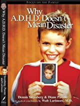Why ADHD Doesn't Mean Disaster - Hardcover Autographed
