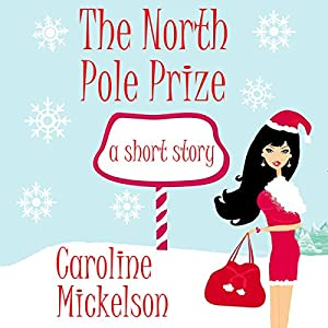 The North Pole Prize Audiobook