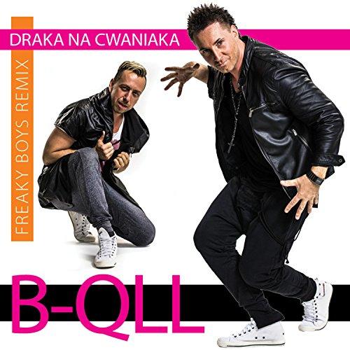 draka-na-cwaniaka-fraeky-boys-remix