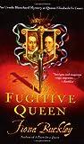 The Fugitive Queen (074345748X) by Buckley, Fiona