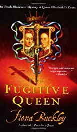 The Fugitive Queen