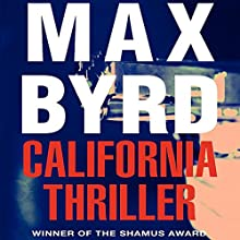 California Thriller (       UNABRIDGED) by Max Byrd Narrated by Stephen Bel Davies