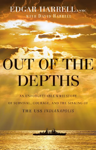 Out Of The Depths: An Unforgettable Wwii Story Of Survival, Courage, And The Sinking Of The Uss Indianapolis front-445169