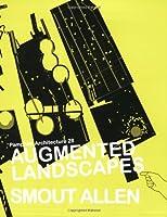 Augmented Landscapes: Smout Allen (Pamphlet Architecture)