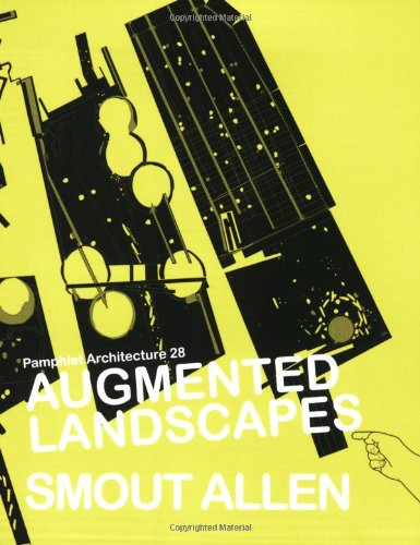 Pamphlet Architecture 28: Augmented Landscapes (Drafting California Llcs compare prices)