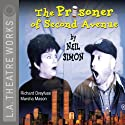 The Prisoner of Second Avenue  by Neil Simon Narrated by Richard Dreyfuss, Marsha Mason, full cast