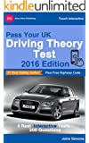 Pass Your UK Driving Theory Test: with Complete 2016 Official Highway Code (English Edition)