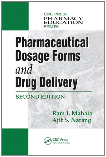 Pharmaceutical Dosage Forms and Drug Delivery, Second Edition (Plant Engineering Series)
