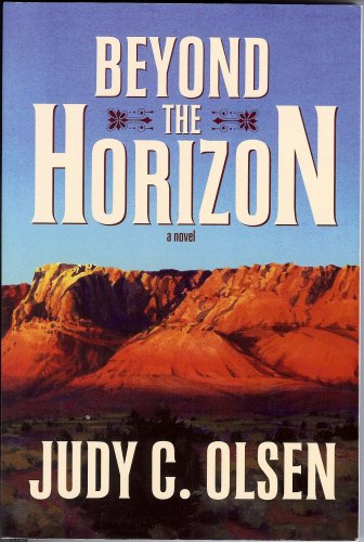 Beyond the Horizon, JUDY C. OLSEN
