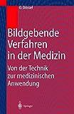 Image de Bildgebende Verfahren in der Medizin: Von der Technik zur medizinischen Anwendung