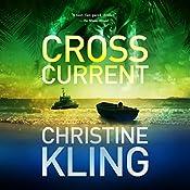 Cross Current: Seychelle Sullivan Suspense, Book 2 | Christine Kling