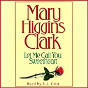 Let Me Call You Sweetheart | [Mary Higgins Clark]