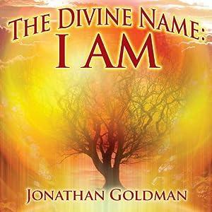 Divine Name: I Am