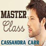 Master Class | Cassandra Carr
