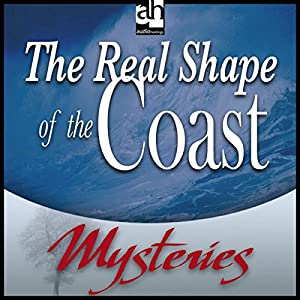 The Real Shape of the Coast Audiobook