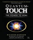img - for Quantum-Touch: The Power to Heal (Third Edition) book / textbook / text book