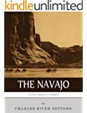 Native American Tribes: The History and Culture of the Navajo