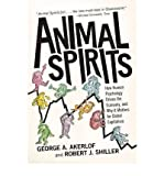 Animal Spirits: How Human Psychology Drives the Economy, and Why It Matters for Global Capitalism (Chinese Edition)