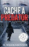 Cache a Predator A Geocaching Mystery