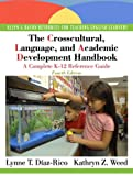 img - for The Crosscultural, Language, and Academic Development Handbook: A Complete K-12 Reference Guide (4th Edition) book / textbook / text book