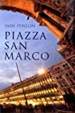 PIAZZA SAN MARCO (WONDERS OF THE WORLD) (1861978707) by IAIN FENLON