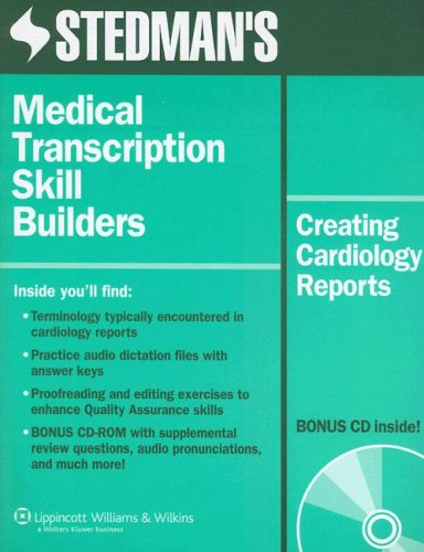 Stedman's Medical Transcription Skill Builders: Creating Cardiology Reports