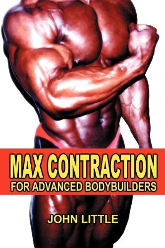 Max Contraction Training for Advanced Bodybuilders