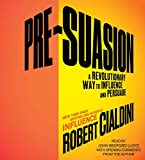 img - for Pre-Suasion: Channeling Attention for Change book / textbook / text book