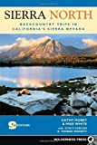 img - for Sierra North: Backcountry Trips in Californias Sierra Nevada by Kathy Morey (2005-06-20) book / textbook / text book
