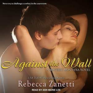 Against the Wall: Maverick Montana, Book 1 Audiobook
