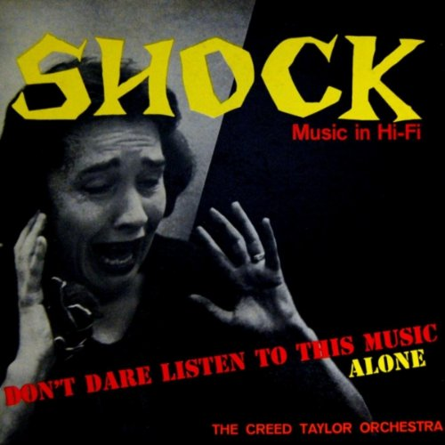 Original album cover of Shock Music In Hi-Fi by The Creed Taylor Orchestra