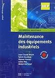 echange, troc Jean-Claude Morin, Sylvie Gaudeau, Hassan Houraji, Julien Rey, Abdelkrim Sabri - Maintenance des équipements industriels BEP