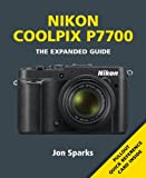 Jon Sparks Nikon Coolpix P7700 (Expanded Guide)