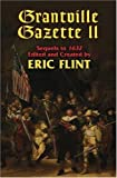 Grantville Gazette II (The Assiti Shards) (1416520511) by Eric Flint