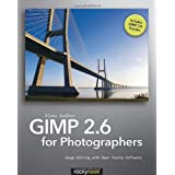 GIMP 2.6 for Photographersby Klaus Goelker