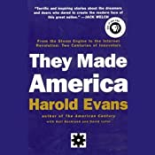 They Made America: From the Steam Engine to the Search Engine: Two Centuries of Innovators | [Harold Evans, Gail Buckland, David Lefer]