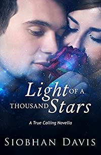 Light Of A Thousand Stars: True Calling #2.5 by Siobhan Davis ebook deal