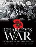 Charley's War: Underground and Over the Top v. 6