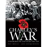 Charley's War: Underground and Over the Top v. 6by Pat Mills