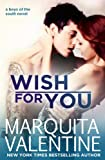 Wish For You: Boys of the South, Book 4 (New Adult Romance)