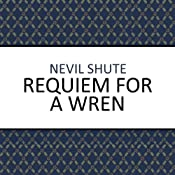 Requiem for a Wren | [Nevil Shute]