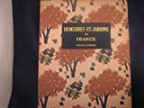 img - for Demeures Et Jardins En France book / textbook / text book