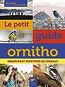 Le petit guide ornitho : Observer et identifier les oiseaux par Duquet