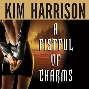 A Fistful of Charms | [Kim Harrison]