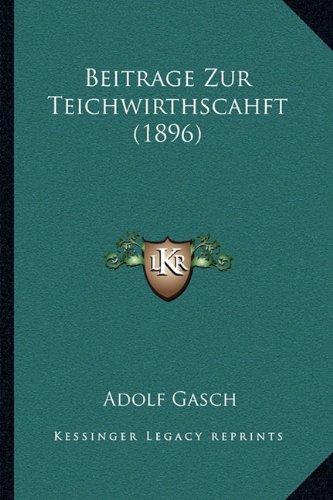 Beitrage Zur Teichwirthscahft (1896)