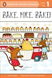 img - for Bake, Mice, Bake! (Penguin Young Readers, L1) book / textbook / text book