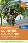 Fodor's Southern California 2016: Wit...